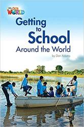 Our World Readers 3: Getting to School Around the World - фото обкладинки книги