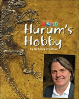 Our World Readers 4: Hurum's Hobby - фото книги