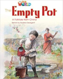 Our World Readers 4: The Empty Pot - фото книги