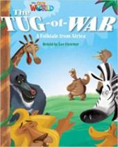 Our World Readers 4: The Tug-of-War - фото обкладинки книги
