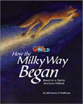 Our World Readers 5: How the Milky Way Began - фото книги