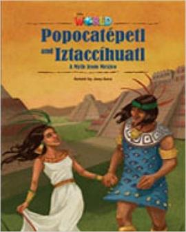 Our World Readers 5: Popocatepetl and Iztaccihuatl - фото книги