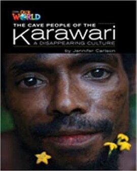 Our World Readers 5: The Cave People of the Karawari - фото книги
