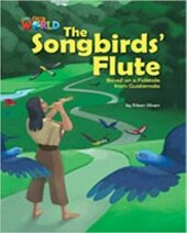 Our World Readers 5: The Songbirds' Flute - фото обкладинки книги