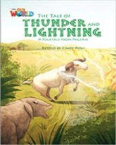Our World Readers 5: The Tale of Thunder and Lightning - фото обкладинки книги
