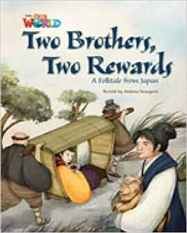 Our World Readers 5: Two Brothers, Two Rewards - фото книги