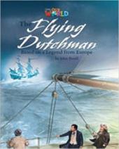 Our World Readers 6: Flying Dutchman - фото обкладинки книги