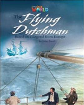 Our World Readers 6: Flying Dutchman - фото книги