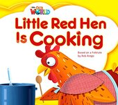 Our World Readers Big Book 1: Little Red Hen is Cooking - фото обкладинки книги