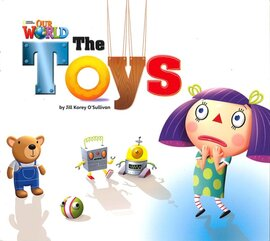 Our World Readers Big Book 1: The Toys - фото книги