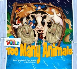 Our World Readers Big Book 1: Too Many Animals - фото книги