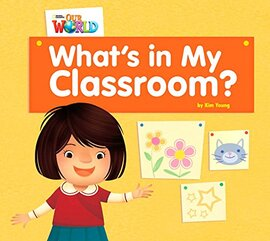 Our World Readers Big Book 1: What's in My Classroom? - фото книги