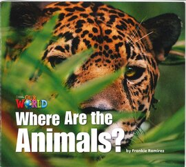 Our World Readers Big Book 1: Where Are the Animals? - фото книги