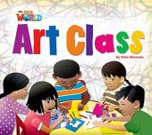 Our World Readers Big Book 2: Art Class - фото обкладинки книги