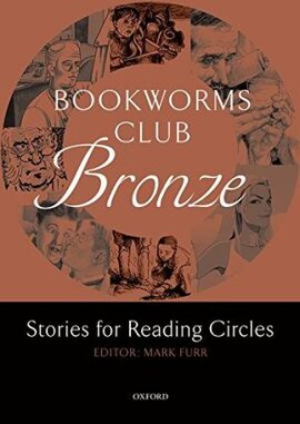 Oxford Bookworms Club. Stories for Reading Circles. Bronze - фото книги
