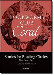 Oxford Bookworms Club. Stories for Reading Circles. Coral - фото книги