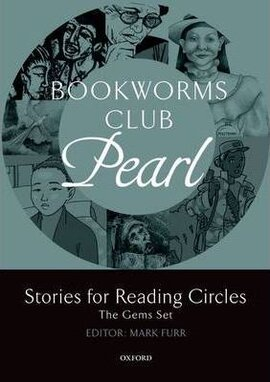 Oxford Bookworms Club. Stories for Reading Circles. Pearl - фото книги