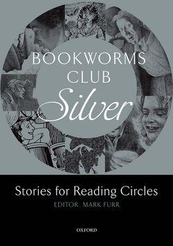 Oxford Bookworms Club. Stories for Reading Circles. Silver - фото книги