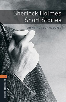 Oxford Bookworms Library 3rd Edition 2: Sherlock Holmes. Short Stories with MP3 Audio Download - фото книги