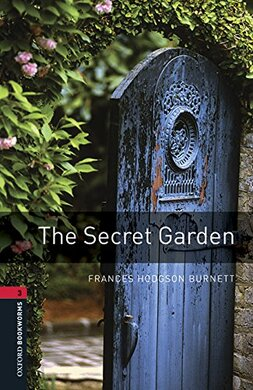 Oxford Bookworms Library 3rd Edition 3: Secret Garden with MP3 Audio Download - фото книги