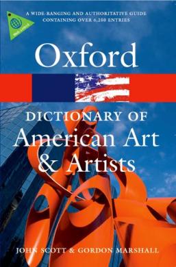 Книга Oxford Dictionary of American Art and Artists