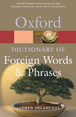 Oxford Dictionary of Foreign Words and Phrases - фото книги