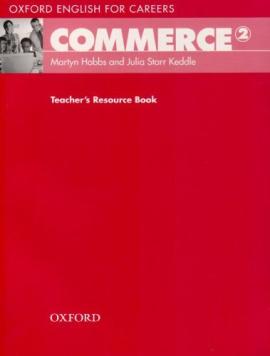 Oxford English for Careers: Commerce 2: Teacher's Resource Book (підручник) - фото книги