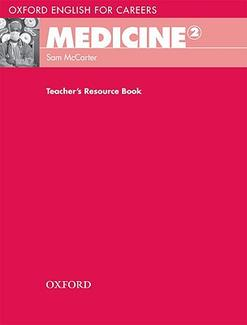 Oxford English for Careers: Medicine 2: Teacher's Resource Book (підручник) - фото книги