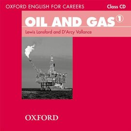 """Oxford English for Careers: Oil and Gas 1: Class Audio CD (аудіодиск)"""" D'Arcy Vallance - фото книги"""