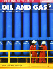 Oxford English for Careers: Oil and Gas 2: Student's Book (підручник) - фото обкладинки книги