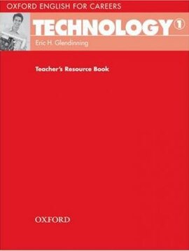 Oxford English for Careers: Technology 1: Teacher's Resource Book (підручник) - фото книги