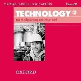 "Oxford English for Careers: Technology 2: Class Audio CD (аудіодиск)"" Eric H. Glendinning - фото книги"
