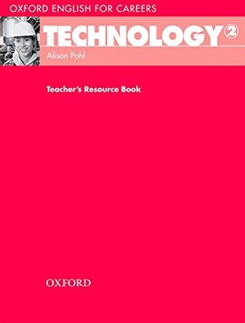 Oxford English for Careers: Technology 2: Teacher's Resource Book (підручник) - фото книги