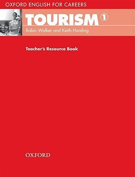 Oxford English for Careers: Tourism 1: Teacher's Resource Book (підручник) - фото книги