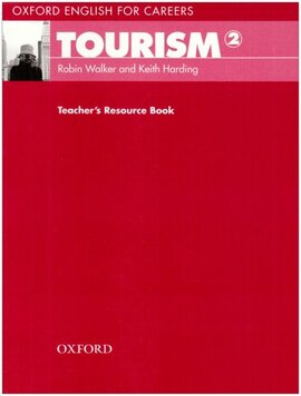 Oxford English for Careers: Tourism 2: Teacher's Resource Book (підручник) - фото книги