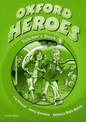 Oxford Heroes 1: Teacher's Book (книга для вчителя) - фото обкладинки книги
