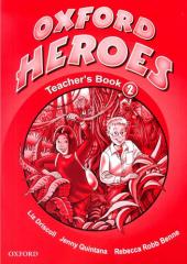 Oxford Heroes 2: Teacher's Book (книга для вчителя) - фото обкладинки книги
