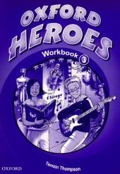 Oxford Heroes 3: Workbook - фото обкладинки книги