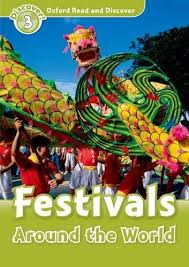 Oxford Read and Discover Level 3. Festivals Around the World (читанка) - фото книги