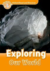 Oxford Read and Discover Level 5. Exploring Our World (читанка) - фото обкладинки книги
