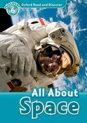 Oxford Read and Discover Level 6. All About Space (читанка) - фото обкладинки книги