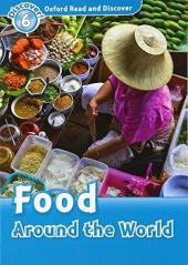 Oxford Read and Discover Level 6. Food Around the World (читанка) - фото обкладинки книги