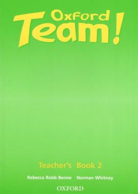 Oxford Team 2: Teacher's Book (книга для вчителя) - фото книги