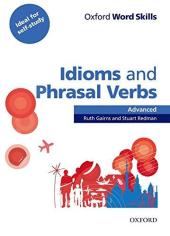 Oxford Word Skills Advanced. Idioms and Phrasal Verbs (підручник з лексичної практики) - фото обкладинки книги