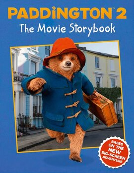 Paddington 2: The Movie Storybook : Movie Tie-in - фото книги