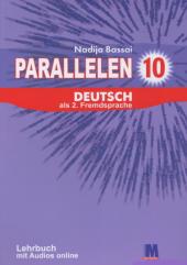 Parallelen 10. Німецька мова (6-й рік навчання, 2-га іноземна мова) підручник для 10-го класу ЗНЗ - фото обкладинки книги