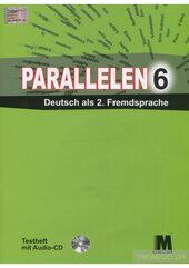 Parallelen 6 Testheft + Audio CD-MP3 - фото обкладинки книги