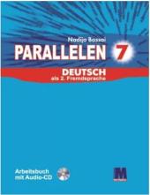 Parallelen 7 neu. Arbeitsbuch - Робочий зошит для 7-го класу ЗНЗ + аудіосупровід NEU - фото обкладинки книги