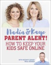 Parent Alert How To Keep Your Kids Safe Online - фото обкладинки книги
