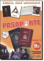 Pasaporte 4 (B2). Libro del alumno + Audio CD - фото обкладинки книги